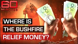 The great Australian bushfire recovery rip-off: Where is all the money? | 60 Minutes Australia