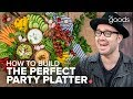 How to Build the Perfect Party Platter with Dennis the Prescott | The Goods