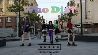 [K-POP IN PUBLIC] SECRET NUMBER(시크릿넘버) - Who Dis?   Dance Co…