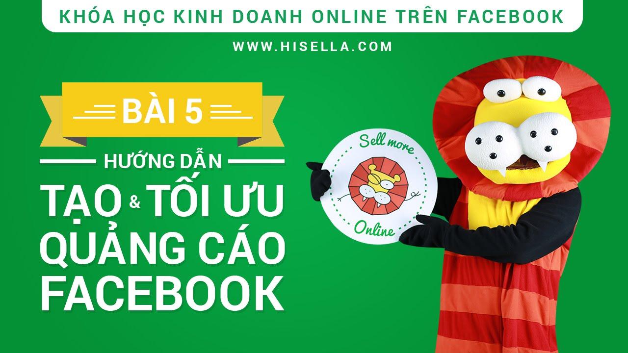 Bài 5 – Tạo và tối ưu quảng cáo Facebook (hiSella)