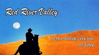 Red River Valley   Michael Martin Murphey with Lyrics