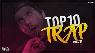 Sick TRAP Drops August 2017 [Top 10] EZUMI