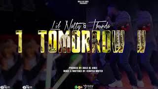 """Lil Natty & Thunda - Tomorrow """"2018 Soca"""" (Grenada)"""