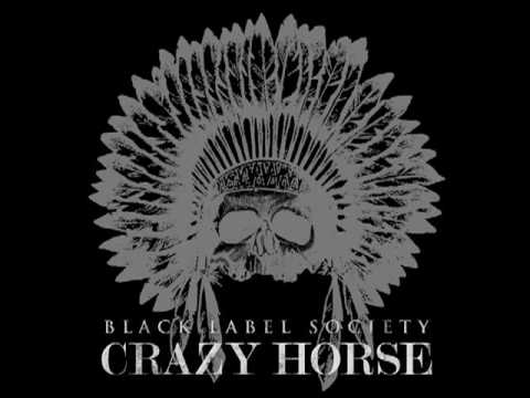 "Black Label Society ""Crazy Horse"""