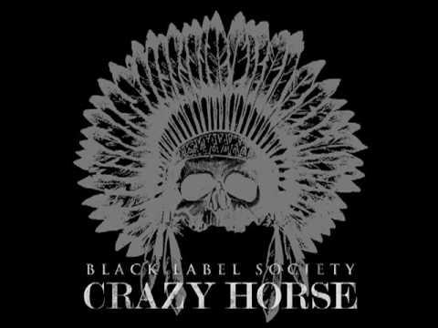 "Black Label Society ""Crazy Horse"""
