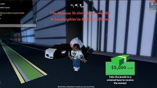 The Mission To Get The Second Nul A Lamborghini In Roblox Jailbreak!