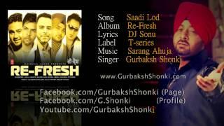 Sadi Lod Sajna - Gurbaksh Shonki