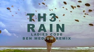 Ladies Code (레이디스 코드) - The Rain (더 레인) [Ben Medium Remix]
