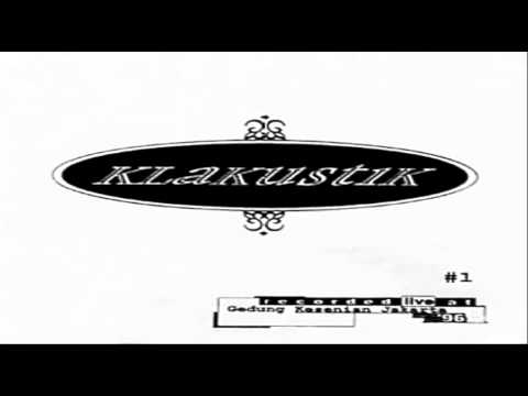 Klakustik Vol. 1 Full Album - HQ Audio