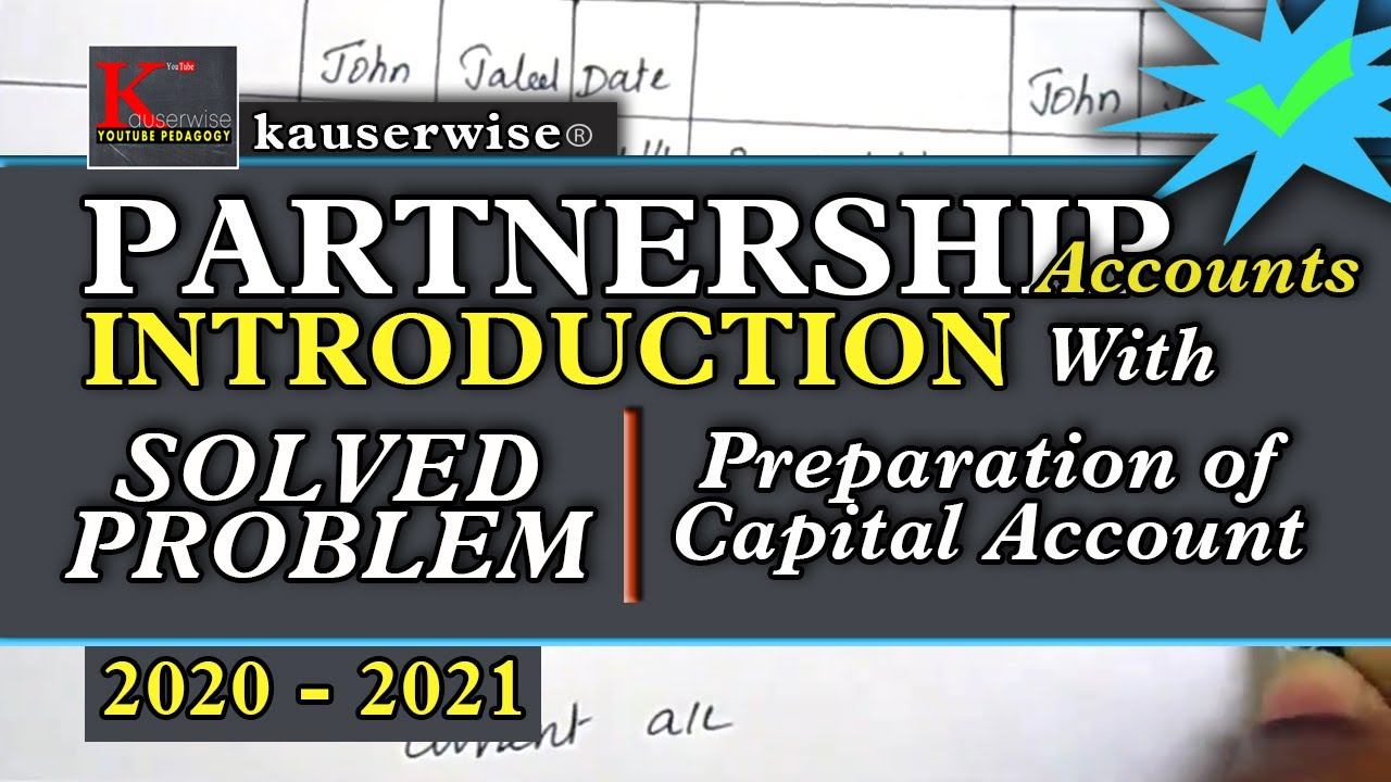 Partnership Accounting Preparation Of Capital A C By Kauserwise