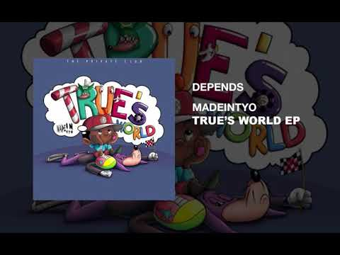 Madeintyo - Depends  (PROD BY DWN2EARTH)
