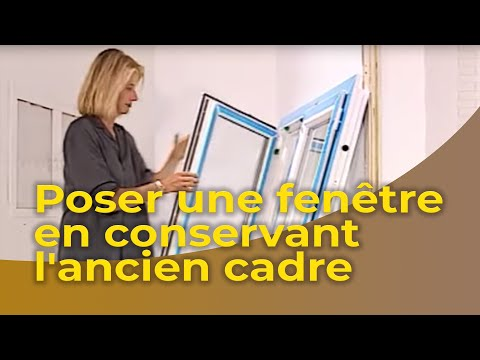 La pose d 39 une fen tre en conservant l 39 ancien cadre youtube for Pose d une porte fenetre en renovation