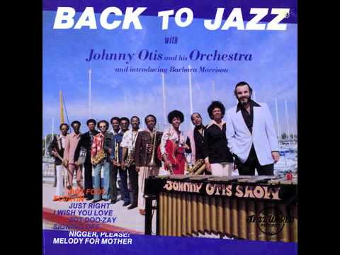 JOHNNY OTIS & HIS ORCHESTRA