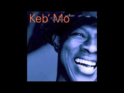 Keb' Mo' - Everybody Be YoSelf
