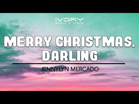 Jennylyn Mercado | Merry Christmas, Darling | Official Lyric Video