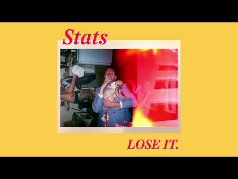 Stats - Lose It (Official Audio)