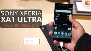 Sony Xperia XA1 Ultra: First Look | Hands on | Launch | MWC 2017