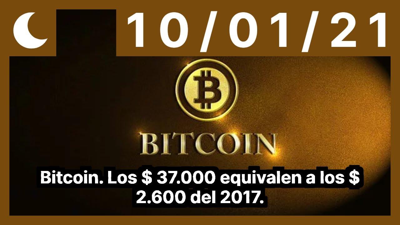 Bitcoin. Los $ 37.000 equivalen a los $ 2.600 del 2017.