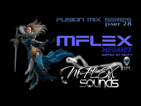 mCITY™ - Fusion Mix Series Part.28 - MFLEX MEGAMIX 2O16