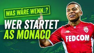 AS Monaco mit Mbappé, Fabinho und James! Was wäre wenn..?