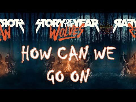 """Story Of The Year – How Can We Go On (Lyric video) [From the new """"Wolves"""" album 2017]"""