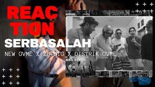 Serba Salah (Lyrik Video) -New Gvme-ZB DTG-District Gvme | REACTION (DRAMA BAKU MARAH)