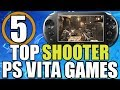 Top 5 Best Shooters (First Person Shooter) PS Vita Games - 2017