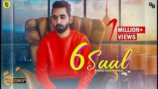 6 Saal (Karan Sandhawalia) Mp3 Song Download