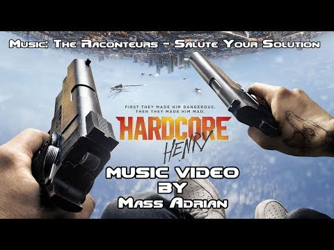 Hardcore Henry Music Video - Salute Your Solution