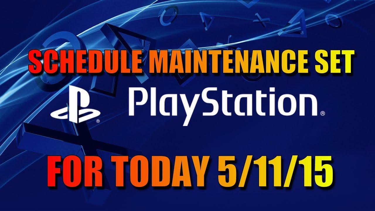 Sony psn maintenance set for today 5 11 15 youtube