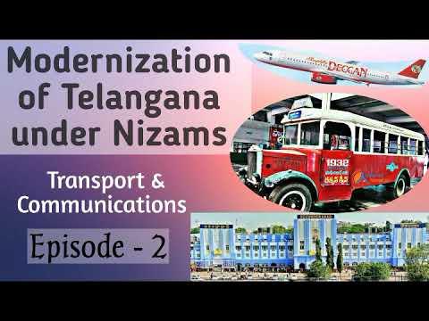 Modernization of Transport & Communication in Telangana under Nizams