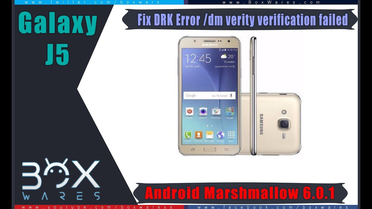 Fix DRK Error dm verity verification failed J5 J500H Android Marshmallow
