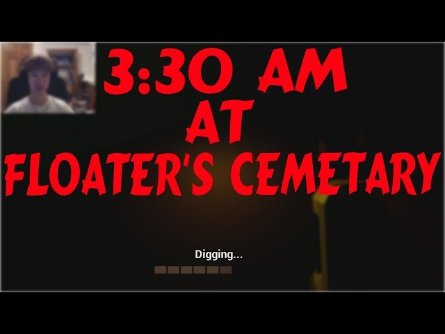 3:30 AM At Floaters Cemetary