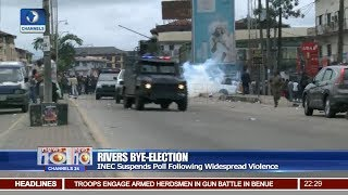 INEC Suspends Rivers Bye-Election Following Widespread Violence