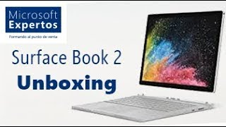 Surface Book 2 Unboxing en español - El Surface más potente de la historia
