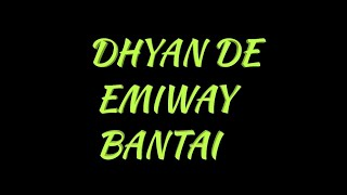 EMIWAY BANTAI X KRAYTWINZ - DHYAN DE FULL LYRICS SONG || HP ZONE ✓