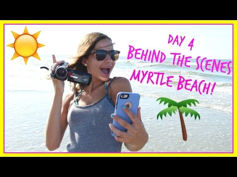 Behind the Scenes of Filming on Vacation! | Myrtle Beach