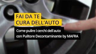 Come pulire i cerchi dell'auto e farli tornare splendenti con Pulitore Decontaminante per cerchi