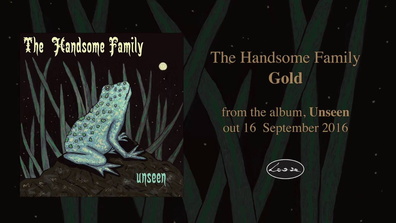 the-handsome-family-gold-loose-music