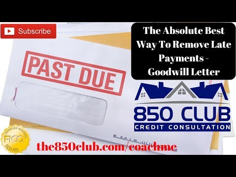 the-absolute-best-way-to-remove-late-payments-on-your-fico-credit-report---goodwill-letter