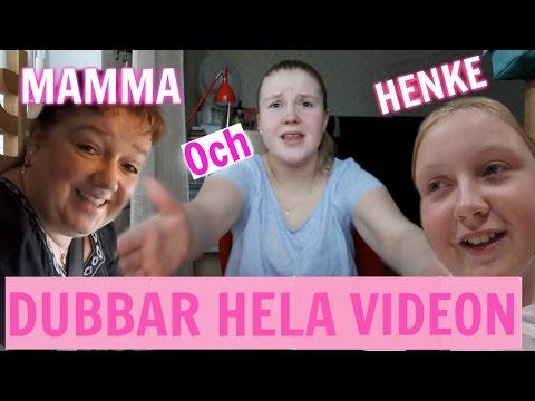 MAMMA OCH HENKE DUBBAR VIDEON