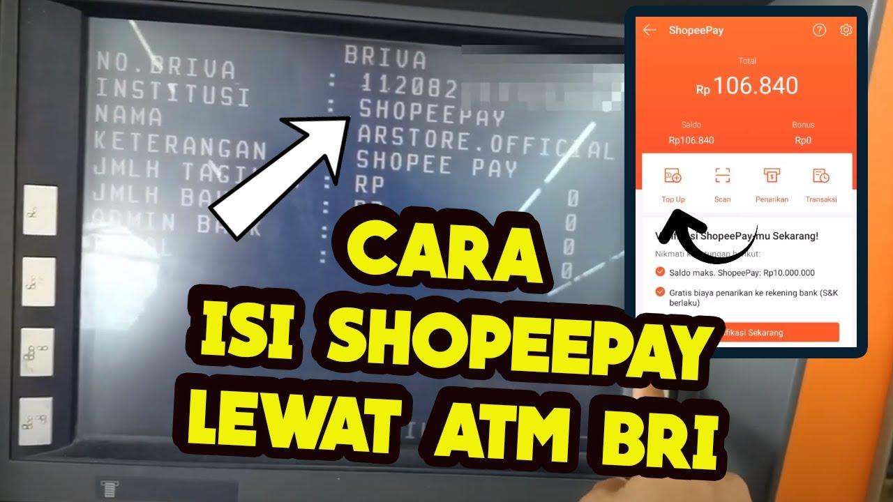 Cara Top Up Saldo Shopeepay Lewat Atm Bri Youtube