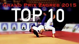 TOP 10 IPPONS | 柔道 Judo Grand Prix Zagreb 2015 | JudoAttitude
