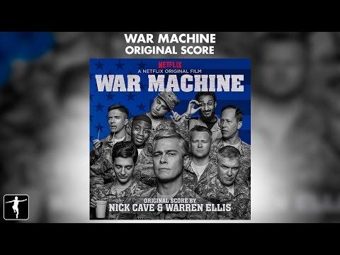 War Machine - Nick Cave & Warren Ellis - Soundtrack Preview (Official Video)