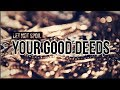 Let Not These Things Spoil Or Donate Good Deeds To Someone Else