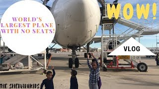 The ShenaniKids tour the WORLD'S LARGEST PLANE  with NO SEATS!