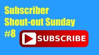 Subscriber Shout-out Sunday #8 // That's Amazing