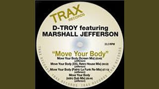 Move Your Body (feat. Marshall Jefferson) (Screen Mix)