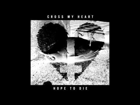 Cross My Heart Hope To Die - Roller Coasting [EXPLiCiT]