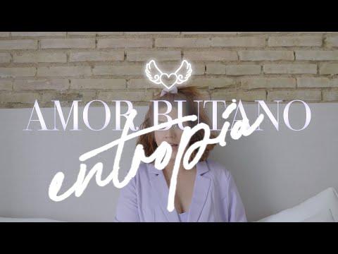 Amor Butano - Entropía